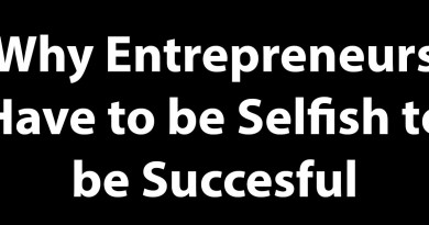 Selfish Entrepreneurs Are Taking Over The Whole Globe
