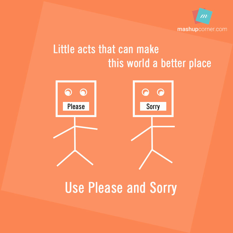 use please and sorry - mashupcorner