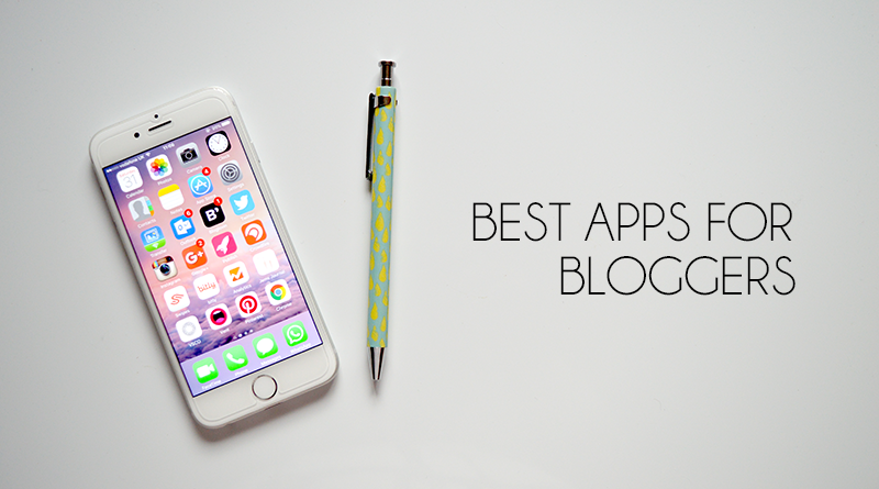 must have useful apps for bloggers