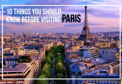 10 Things you should know before visiting Paris