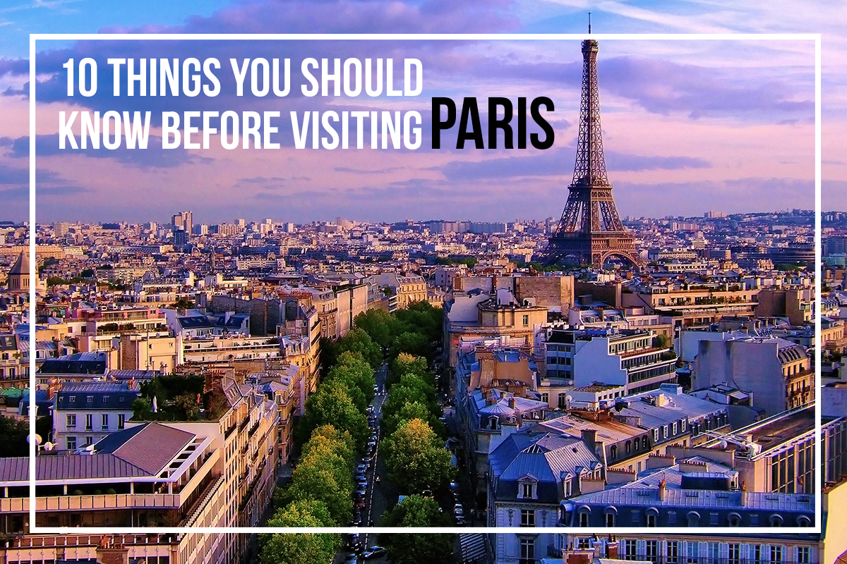 things you should know before visiting paris
